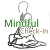 Mindful Check In