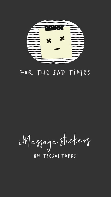 Sad Sentiments for iMessage