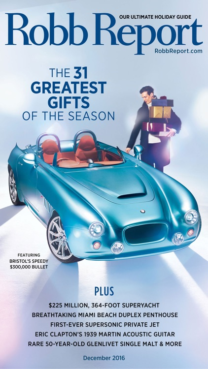 Robb Report Magazine-Best Luxury Cars, Watches etc screenshot-4