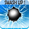 Smash Up - Glass Hit Smasher and Speed Power Ball