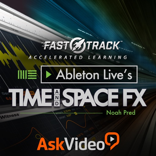 FastTrack™ for Live's Time & Space FX iOS App