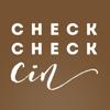 CheckCheckCin
