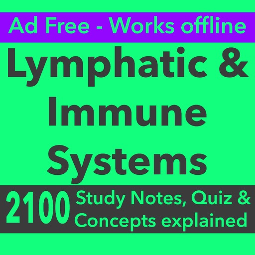 Lymphatic & Immune Systems Exam Prep App 2017