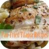 Pan-Fried Tilapia Recipes