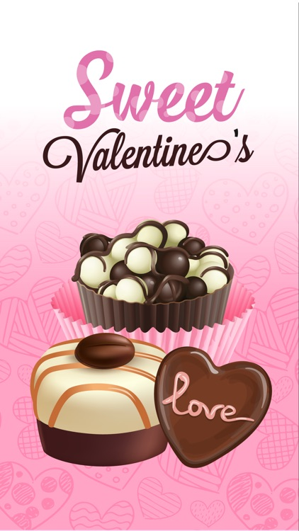 Sweet Valentine's - Delicious Chocolates for Lover