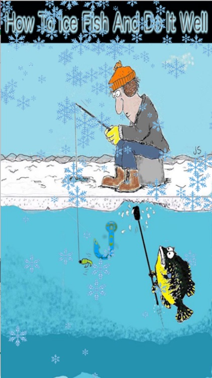 How To Ice Fish And Do It Well