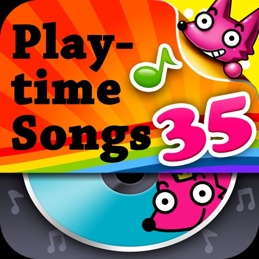 35 Playtime Songs iOS App
