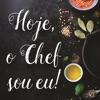 Hoje, o Chef sou eu! Reviews