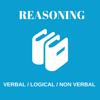 Reasoning ( Verbal / Non Verbal / Logical )