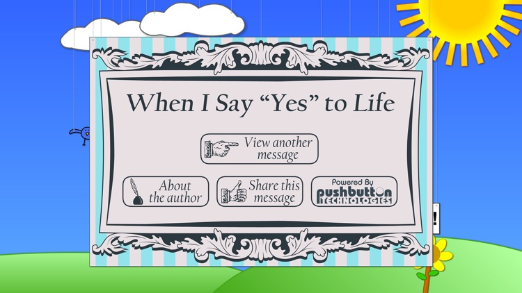 "When I Say ""Yes"" to Life"