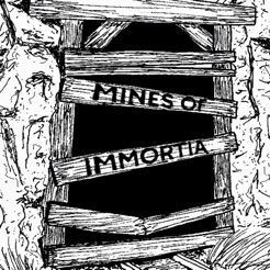 The Mines of Immortia
