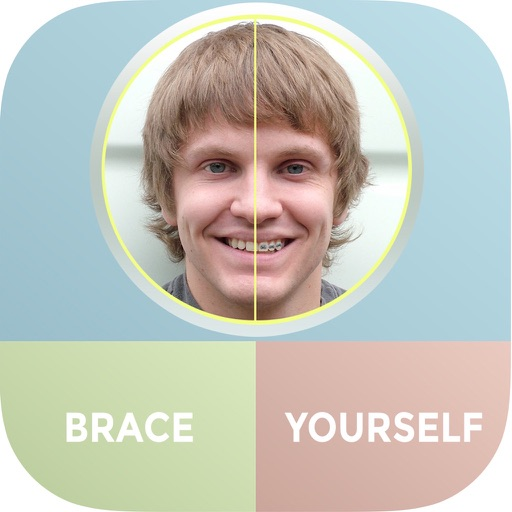 Brace Yourself - Braces Maker