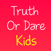 Truth Or Dare - Kids Game