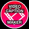 Video Caption Maker - Fast Hatch Apps
