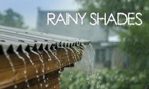Rainy Shades