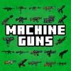 Machine Guns PE - iPhoneアプリ