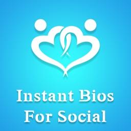 Instant Bios For Social