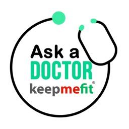 Ask a Doctor keepmefit