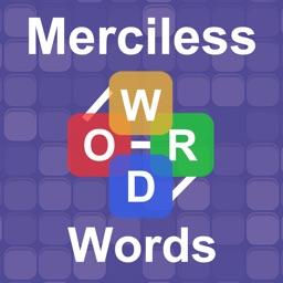 Merciless Words