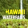 Hawaii Waterfalls Guide