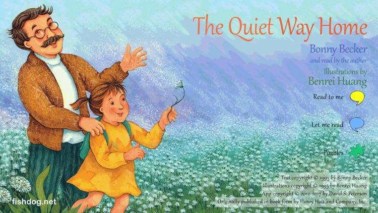 The Quiet Way Home