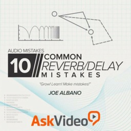 Reverb & Delay Mistakes Course