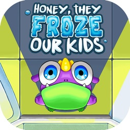 HONEY THEY FROZE  - OUR KIDS