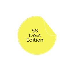 S8 Devs Edition