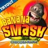 Banana Smash - TRYOUT - iPhoneアプリ