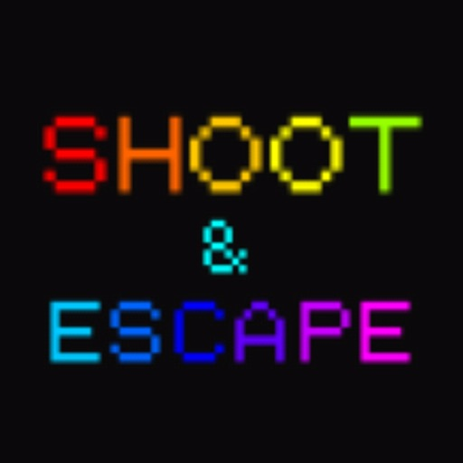 SHOOT & ESCAPE