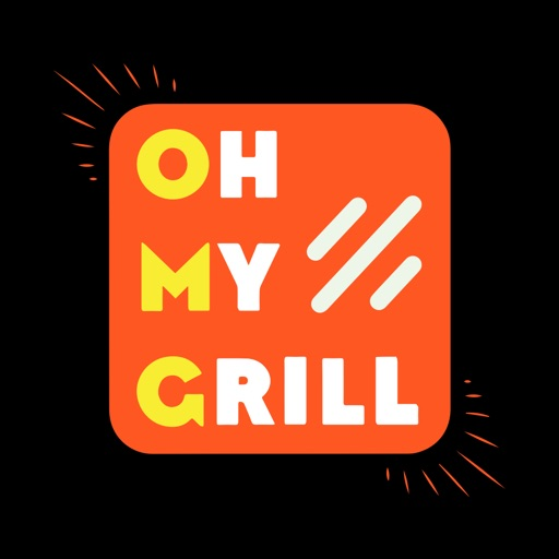 Oh My Grill