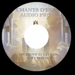 Chants d'Esperance Audio Pro+