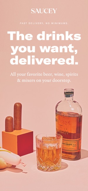 Saucey: Alcohol Delivery on the App Store