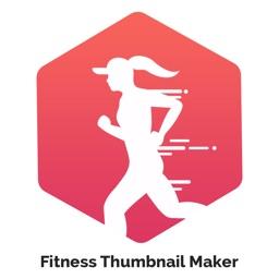 Fitness Thumbnail Maker