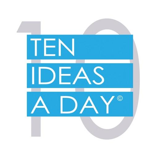 Ten Ideas A Day