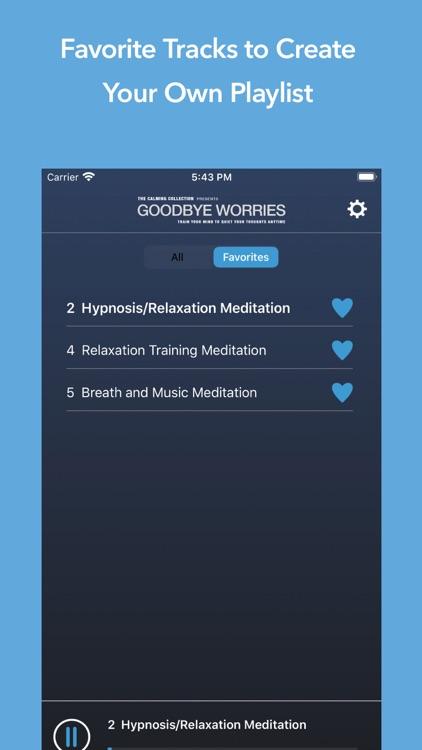 Goodbye Worries - Meditations
