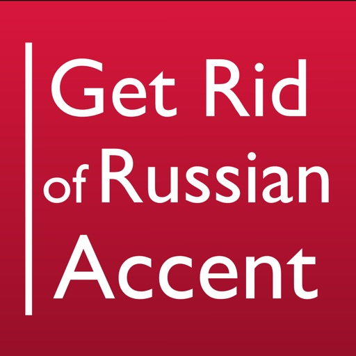 Get Rid of Russian Accent