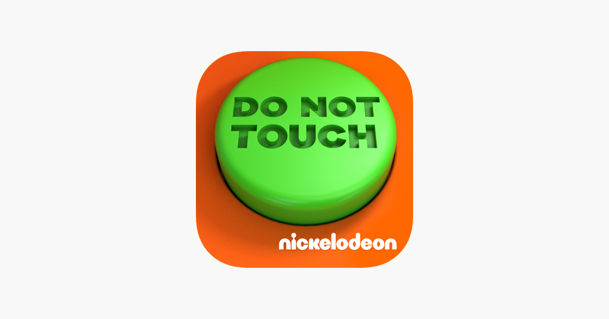 dfc225835  Do Not Touch (by Nickelodeon) on the App Store