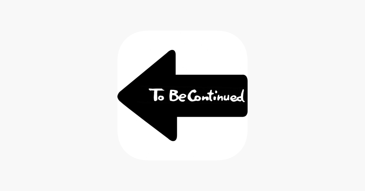 To Be Continued Maker on the App Store