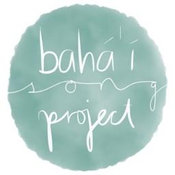 Bahá'í Song Project