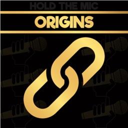 Hold The Mic: ORIGINS