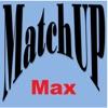 MatchUp Max