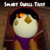 Smart Owell Thief