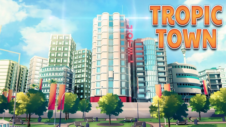 Tropic Town - Island City Bay screenshot-0