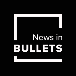 News In Bullets