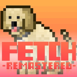 Fetch - Remastered