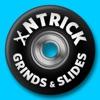 XNTrick Grinds & Slides