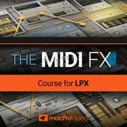MIDI FX Course for LPX
