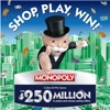 Shop, Play, Win!® MONOPOLY Reviews