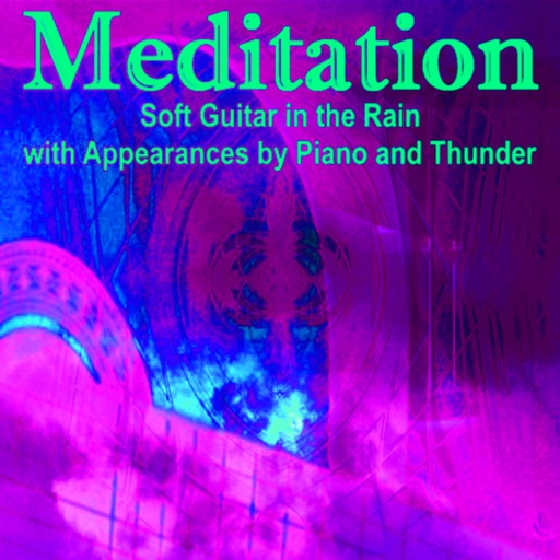 Meditation - Soft Guitar Rain